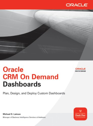 Oracle CRM On Demand Dashboards (Oracle Press) Pdf