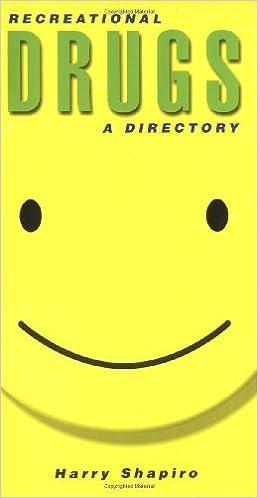 Recreational Drugs : A Directory: Harry Shapiro