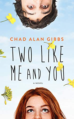 Two Like Me and You by [Gibbs, Chad Alan]