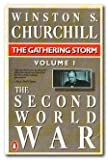 : The Second World War, Volume 1: The Gathering Storm