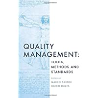 Quality Management: Tools, Methods and Standards