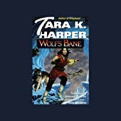 Wolf's Bane: Tales of the Wolves, Book 5 | Tara K. Harper