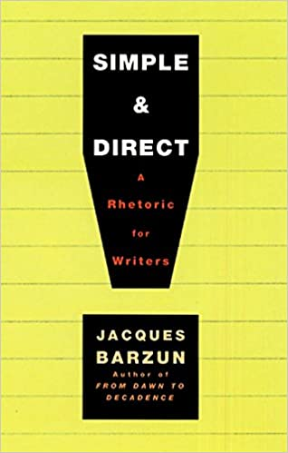 Simple direct jacques barzun 8601300043036 amazon books simple direct 4th edition fandeluxe Gallery