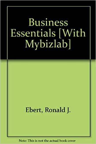 Business essentials and mybizlab with ebook student access code business essentials and mybizlab with ebook student access code package 7th edition 7th edition by ronald j ebert fandeluxe Image collections