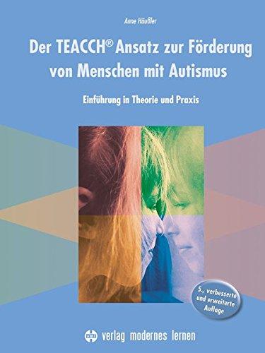 der-teacch-ansatz-zur-frderung-von-menschen-mit-autismus-einfhrung-in-theorie-und-praxis