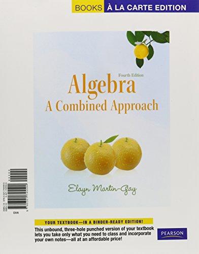 Algebra: A Combined Approach, Books a la Carte Edition (4th Edition)