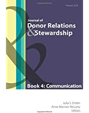 Journal of Donor Relations and Stewardship: Book 4: Communication