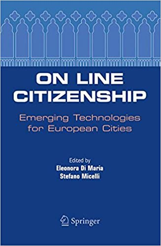 On Line Citizenship: Emerging Technologies for European Cities