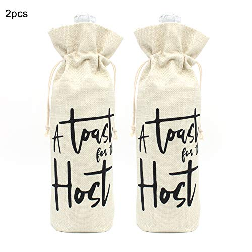 A Toast for the Host Wine bottle Bags- Best Gift for Housewarming Party Bridal Shower Perfect Gift for Hostess Women Wedding Girls Night Holiday -Cotton burlap wine bags with drawstring 2 Pcs