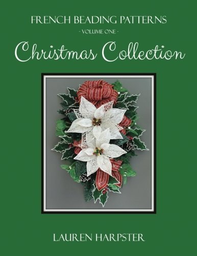 (Christmas Collection (French Beading Patterns))