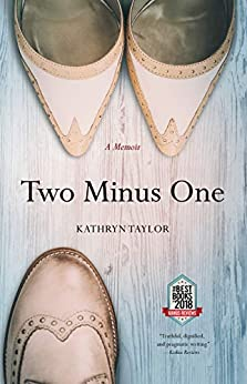 Two Minus One: A Memoir by Kathryn Taylor ebook deal