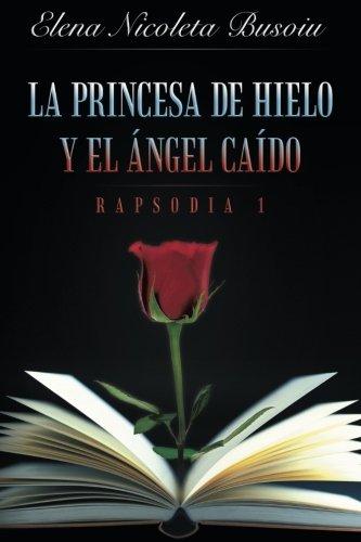 LA PRINCESA DE HIELO Y EL ÁNGEL CAÍDO