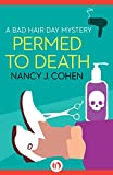 Permed to Death (The Bad Hair Day Mysteries Book 1)