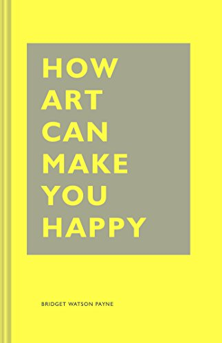 How-Art-Can-Make-You-Happy