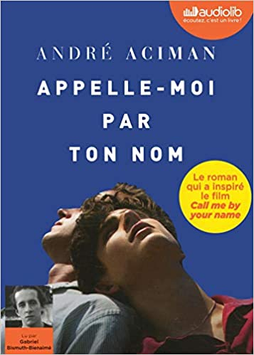 Appelle Moi Par Ton Nom Livre Audio 1 Cd Mp3 Aciman Andre