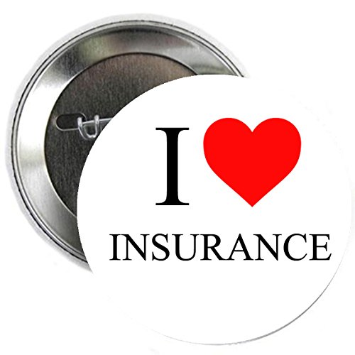 Pinback Button Love (I love Insurance Pinback Button Badge 1.25