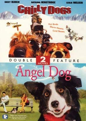 Angel Dog/Chilly Dog Double Feature