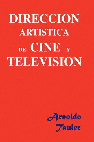 Download Direccion Artistica de Cine y Television (Spanish Edition) pdf epub