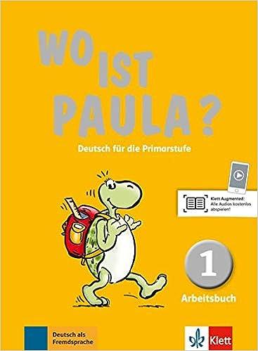 Wo Ist Paula? 1, Libro De Ejercicios por Vv.aa epub
