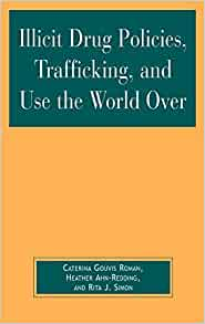 world issues drug trafficking essay Throughout the years and until this day drug trafficking has become one of the biggest problems in the drug trafficking drug trafficking in the vast network of the drug trade, drug trafficking is the most crucial drug trafficking drug trafficking is a global black market.
