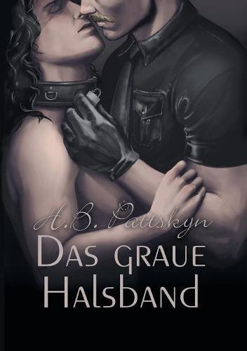 Das Graue Halsband (German Edition)