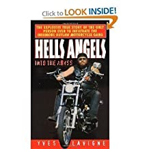 Hells Angels: Into the abyss by Yves Lavigne (1996-12-26)