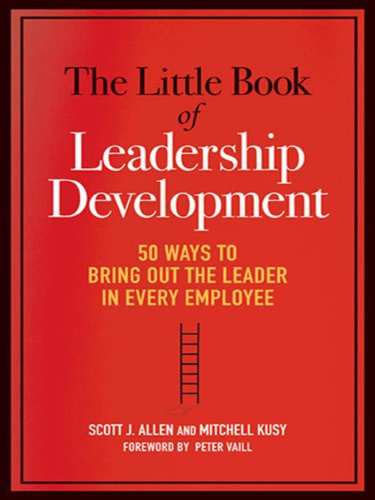 Amazon the little book of leadership development 50 ways to the little book of leadership development 50 ways to bring out the leader in every fandeluxe Ebook collections