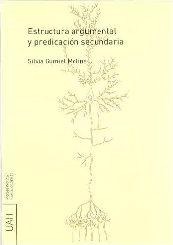 Estructura Argumental Y Predicación Secundaria Monografías