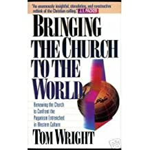 Bringing the Church to the World