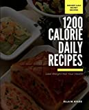 Lose your Weight not your Health: 1200 daily