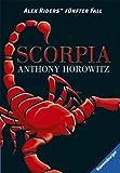 """Alex Rider 05. Scorpia Alex Riders fünfter Fall"" av Anthony Horowitz"