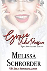 Grace Under Pressure: 15th Anniversary Edition Paperback