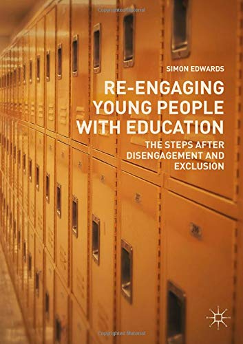 Download Re-Engaging Young People with Education: The Steps after Disengagement and Exclusion ebook
