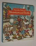 Favorite Tales of Monsters and Trolls, George Jonsen, 0394934776