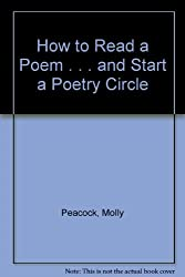 How to Read a Poem . . . and Start a Poetry Circle