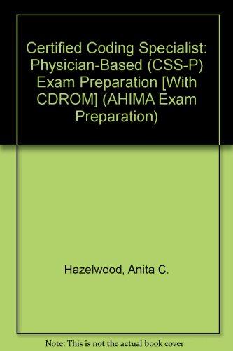 Certified Coding Specialist: Physician Based (Ccs-p) : Exam Preparation (AHIMA Exam Preparation)
