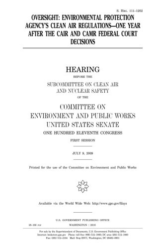 Oversight : Environmental Protection Agency's clean air regulations, one year after the CAIR and CAMR federal court decisions pdf epub