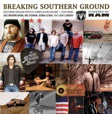 Breaking Southern Ground by Zac Brown - Southern Ground