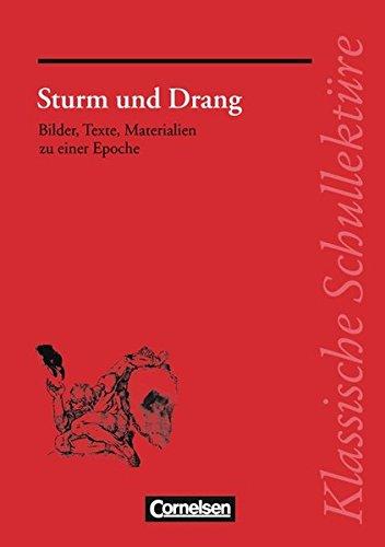 Klassische Schullektüre, Sturm und Drang