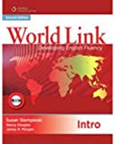 World Link Intro with Student CD-ROM: Developing English Fluency (World Link: Developing English Fluency)