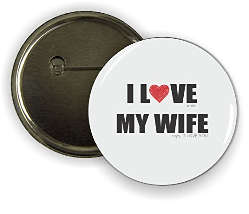 Love Pinback Button (Rikki Knight I Love my Wife - Says I Love You Humor - Pinback Button (set of 6))