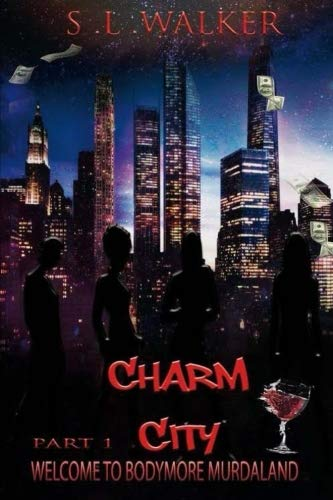 Charm City Part 1 (Welcome to Bodymore Murdaland) -