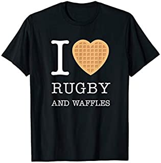 I Love Heart Rugby And Waffles Rugby Player Waffle  Need Funny Tee Shirt