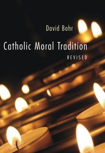 Download Catholic Moral Tradition, Revised: PDF