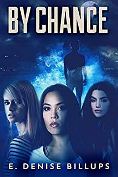 By Chance: A Supernatural Suspense Novel with Three Clairvoyant Women