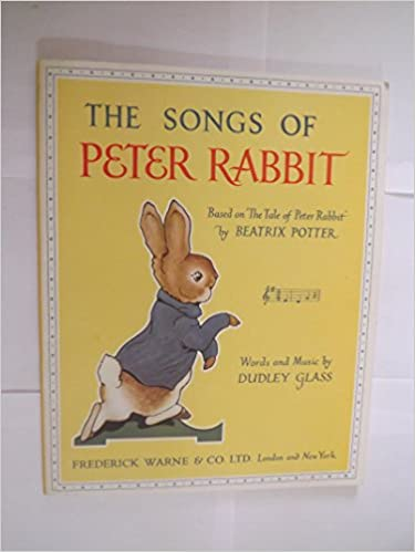 Download online The Songs of Peter Rabbit: Based on
