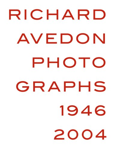 Read Online Richard Avedon: Photographs 1946-2004 pdf
