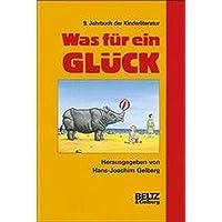 9. Jahrbuch der Kinderliteratur: Was für ein Glück