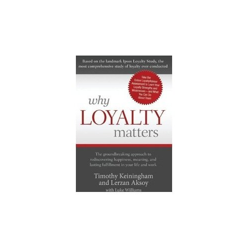 Amazon in: Buy Why Loyalty Matters Book Online at Low Prices