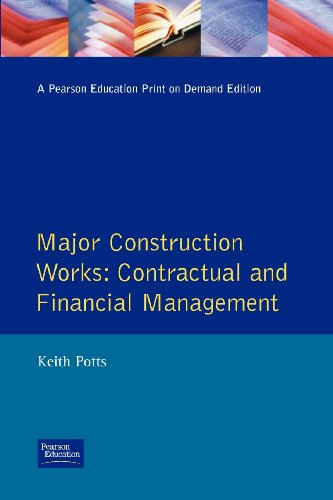 Major Construction Works: Contractural and Financial Management